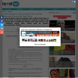 Urgent-Sénegal: Le gouvernement sort un décret consacrant la cession de Tigo à Wari