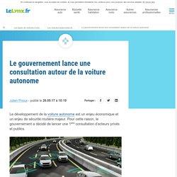 Le gouvernement lance une consultation autour de la voiture autonome
