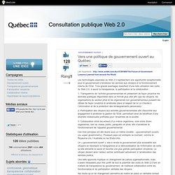 Vers une politique de gouvernement ouvert au Québec - Consultation publique Web 2.0 - par IdeaScale