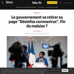 """Le gouvernement va retirer sa page """"Désinfox coronavirus"""". Fin du malaise ? - Médias / Net"""