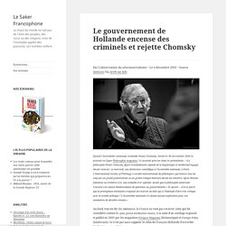 Le gouvernement de Hollande encense des criminels et rejette Chomsky