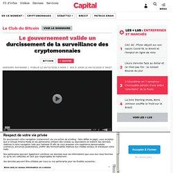 Le gouvernement valide un durcissement de la surveillance des cryptomonnaies