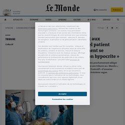 Covid-19: «En imposant aux soignants de décider quel patient doit vivre, le gouvernement se déresponsabilise de façon hypocrite»