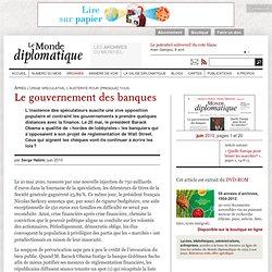 Le gouvernement des banques, par Serge Halimi