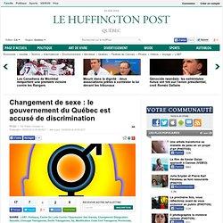 Changement de sexe: le gouvernement du Québec est accusé de discrimination