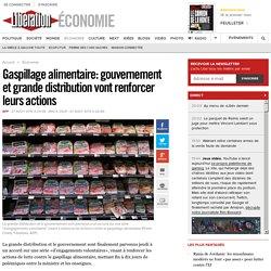 Gaspillage alimentaire: gouvernement et grande distribution vont renforcer leurs actions