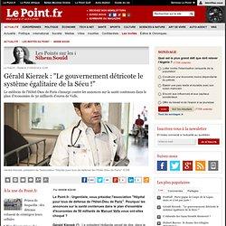 """Gérald Kierzek : """"Le gouvernement détricote le système égalitaire de la Sécu !"""""""