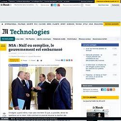 NSA : Naïf ou complice, le gouvernement est embarrassé