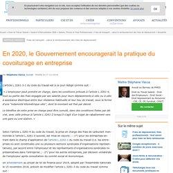 En 2020, le Gouvernement encouragerait la pratique du covoiturage en entreprise