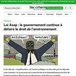 29 sept. 2020 - Loi Asap: le gouvernement continue à défaire le droit de l'environnement