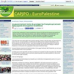Le gouvernement tente de protéger les Français qui servent dans l'armée d'occupation israélienne