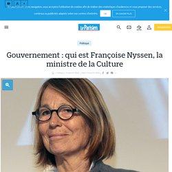Gouvernement : qui est françoise nyssen, la ministre de la culture