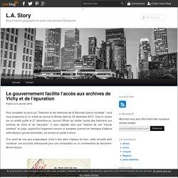 Le gouvernement facilite l'accès aux archives de Vichy et de l'épuration - blog histoire geographie lycée eaubonne