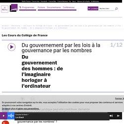 Du gouvernement par les lois à la gouvernance par les nombres (1/12) : Du gouvernement des hommes : de l'imaginaire horloger à l'ordinateur