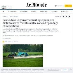 4 Pesticides: le gouvernement opte pour des distances très réduites entre zones d'épandage et habitations