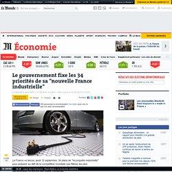 """Le gouvernement fixe les 34 priorités de sa """"nouvelle France industrielle"""""""