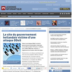 Le site du gouvernement hollandais victime d'une attaque DDoS
