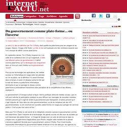 Du gouvernement comme plate-forme… ou l'inverse « InternetActu.n