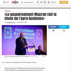 «Le gouvernement Macron fait le choix de l'agro-business»