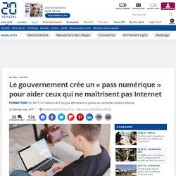 Le gouvernement crée un «pass numérique» pour aider ceux qui ne maîtrisent pas Internet