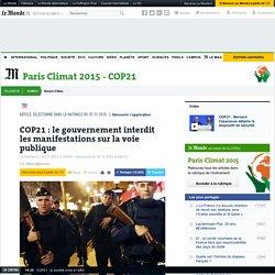COP21: le gouvernement interdit les manifestations sur la voie publique