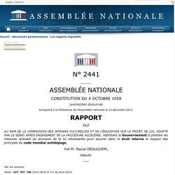 N°2441 - Rapport de M. Pascal Deguilhem sur le projet de loi , adopté par le Sénat après engagement de la procédure accélérée, habilitant le Gouvernement à prendre les mesures relevant du domaine de la loi nécessaires pour assurer dans le droit interne l