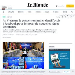 Au Vietnam, le gouvernement a ralenti l'accès à Facebook pour imposer de nouvelles règles decensure