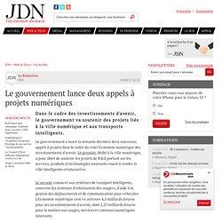 Le gouvernement lance deux appels à projets numériques