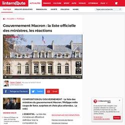 Gouvernement Macron: la liste officielle des ministres, les réactions