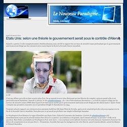 Etats Unis: selon une théorie le gouvernement serait sous le contrôle d'Aliens!