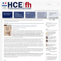Délit d'entrave à l'IVG sur internet : le HCE salue l'amendement du Gouvernement et appelle les parlementaires à l'adopter