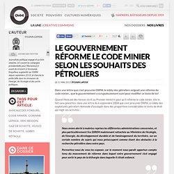 Le gouvernement réforme le code minier selon les souhaits des pétroliers
