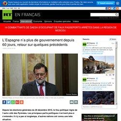 L'Espagne n'a plus de gouvernement depuis 60 jours, retour sur quelques précédents