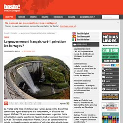 Le gouvernement français va-t-il privatiser les barrages