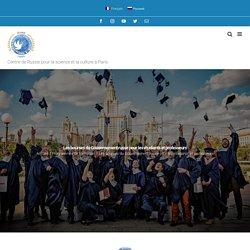 Les bourses du Gouvernement russe pour les étudiants et professeurs ⋆ Centre de Russie pour la science et la culture à Paris