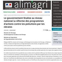 MAAF 25/10/13 Le gouvernement finalise au niveau national la réforme des programmes d'actions contre les pollutions par les nitrates