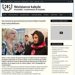Une ministre du gouvernement provisoire kabyle interpelle Najat Vallaud-Belkacem