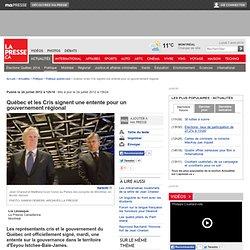 Québec et les Cris signent une entente pour un gouvernement régional