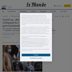 LE MONDE 11/09/20 Covid-19 : des médecins et des chercheurs critiquent la « gestion par la peur » du gouvernement et son conseil scientifique