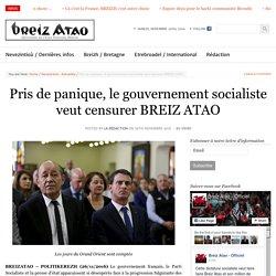 Pris de panique, le gouvernement socialiste veut censurer BREIZ ATAO