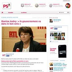 Martine Aubry : « Le gouvernement va dans le bon sens »