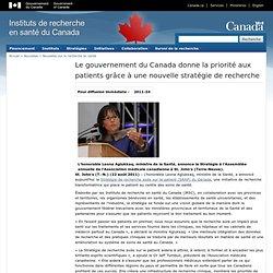 Le gouvernement du Canada donne la priorité aux patients grâce à une nouvelle stratégie de recherche