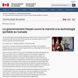 Le gouvernement Harper ouvre le marché à la technologie portable au Canada