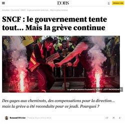 SNCF : le gouvernement tente tout… Mais la grève continue