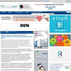 """Appel à une action """"décisive"""" du prochain gouvernement pour la transformation numérique de la santé"""