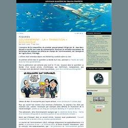 Gouvernement : la « transition » écologique…
