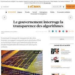 Le gouvernement interroge la transparence des algorithmes - La Croix