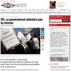 IVG : un gouvernement volontaire pour les femmes