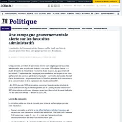 Une campagne gouvernementale alerte sur les faux sites administratifs