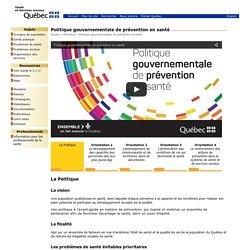 Politique gouvernementale de prévention en santé - Québec, nov 2016